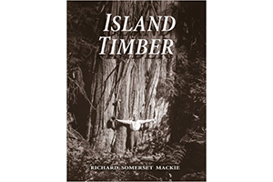 Island timber: A social history of the Comox Logging Company, Vancouver Island