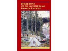 Robert Brown and the Vancouver Island Exploring Expedition