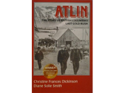 Atlin: The story of British Columbia's last gold rush