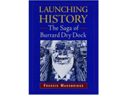 Launching history: The saga of Burrard Dry Dock