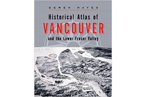 Historical Atlas of Vancouver