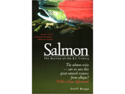 Salmon, the decline of the west coast fishery