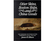 Otter skins, Boston ships and China goods