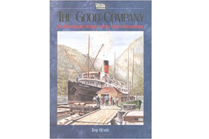The Good Company: An affectionate history of the Union Steamships