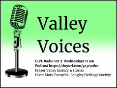 Fraser Valley local history Valley Voices podcasts
